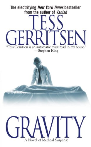 Gravity: A Novel of Medical Suspense cover