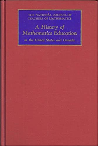 History of Mathematics Education in the United States and Canada