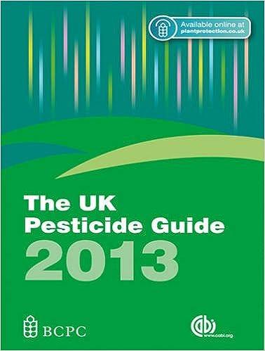 The UK Pesticide Guide 2013 [OP]