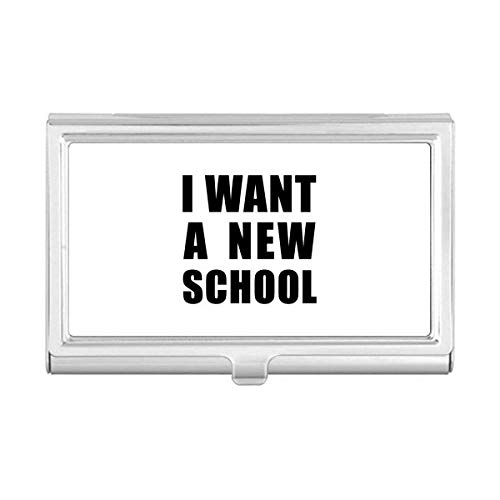 I Want A New School Business Card Holder Case Wallet by DIYthinker