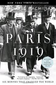 Paris 1919: Six Months That Changed the World Publisher: Random House Trade Paperbacks