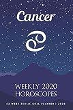 Cancer - Weekly 2020 Horoscopes: 52 Week Zodiac Goal Planner 2020