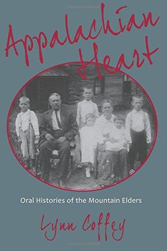 Appalachian Heart: Oral Histories of the Mountain Elders PDF