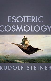 Esoteric Cosmology by [Steiner, Rudolf]