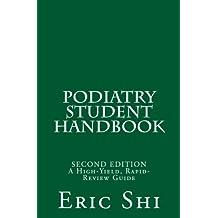 Podiatry Student Handbook: (Second Edition)