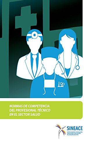 normas-de-competencia-del-profesional-tecnico-en-el-sector-salud-normas-de-competencia-del-profesion