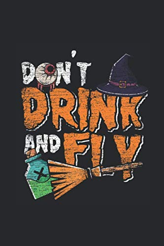 Don't Drink And Fly: Graph Paper Notebook / Journal (6