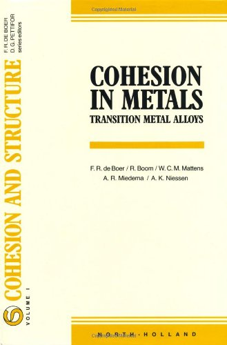 - Cohesion in Metals: Transition Metal Alloys (Cohesion and Structure)