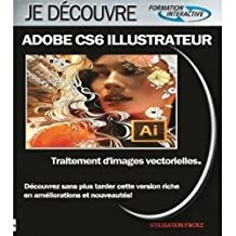 Apprendre Adobe CS6 illustrateur