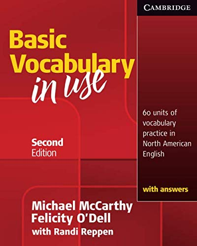 Basic Vocabulary in Use: 60 Units of Vocabulary Practice in North American English With Answers
