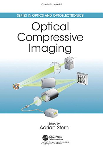 Optical Compressive Imaging (Series in Optics and Optoelectronics)