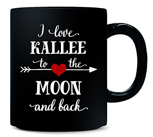 I Love Kallee To The Moon And Back.gift For Boyfriend for sale  Delivered anywhere in USA