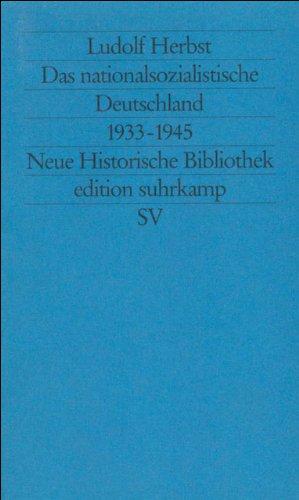 Das nationalsozialistische Deutschland 1933-1945 (Neue Historische Bibliothek)