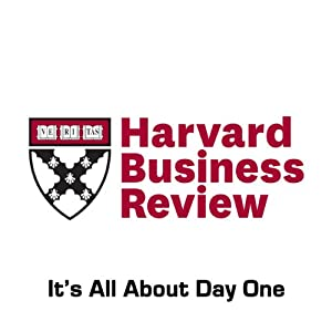 It's All About Day One (Harvard Business Review) Periodical