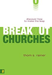 Breakout Churches: Discover How to Make the Leap