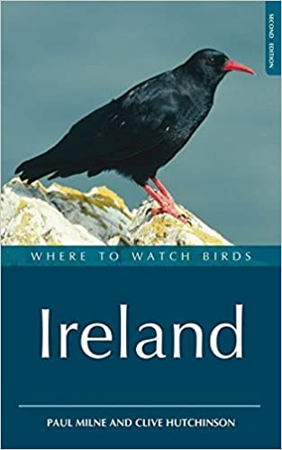 Where To Watch Birds In Ireland Amazoncouk Paul Milne Clive D Hutchinson 9781408105214 Books