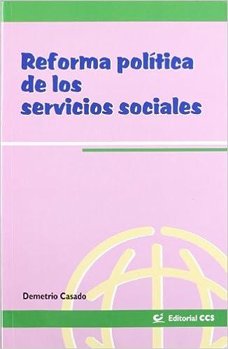 Audiolibros gratis para descargar en la computadora Reforma politica de servicios sociales (Intervención social) PDF FB2