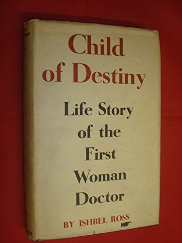Child of Destiny by Ishbel Ross