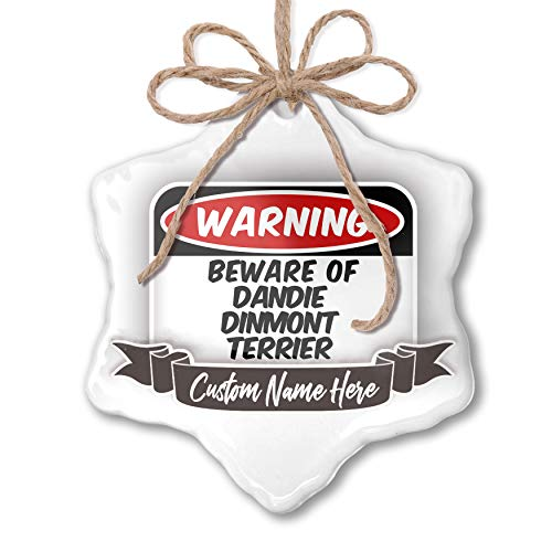 NEONBLOND Create Your Ornament Beware of The Dandie Dinmont Terrier Dog from Scotland Personalized