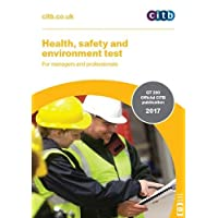 Health, Safety and Environment Test for Managers and Professionals: Gt 200/17 2017