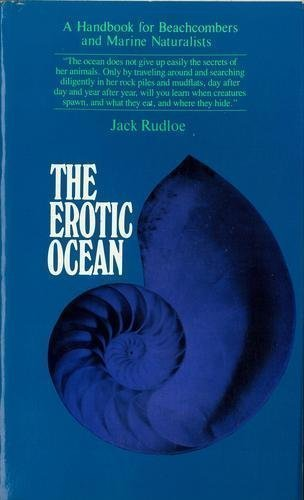 The Erotic Ocean: A Handbook for Beachcombers