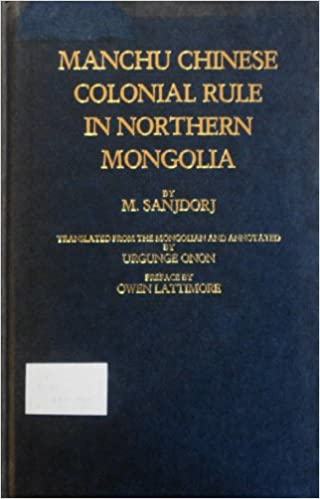 Manchu Chinese: Colonial Rule in Northern Mongolia