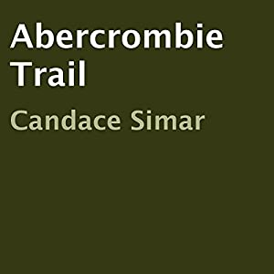Abercrombie Trail, Book 1 Audiobook
