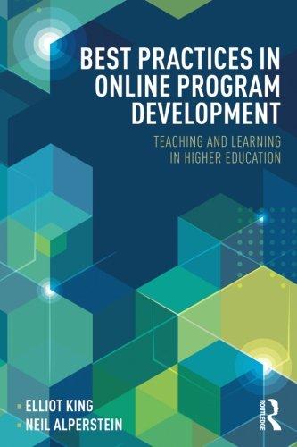 Best Practices in Online Program Development (Best Practices in Online Teaching and Learning)