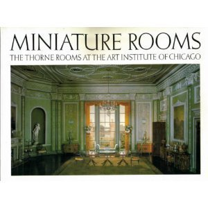 miniature-rooms-the-thorne-rooms-at-the-art-institute-of-chicago