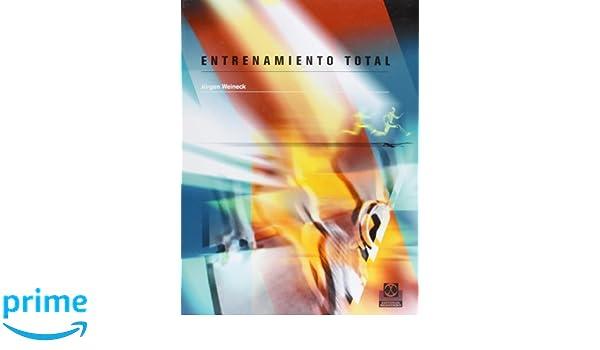 Entrenamiento Total (Spanish Edition): Jurgen Weineck ...