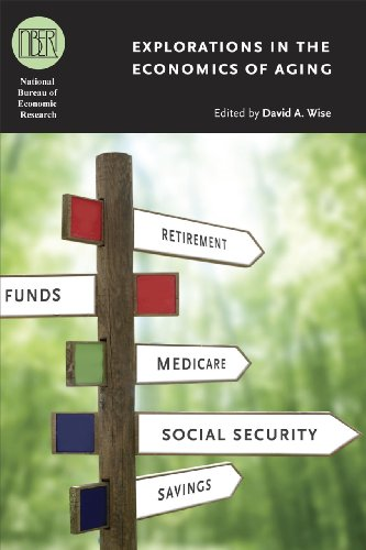 Explorations in the Economics of Aging (National Bureau of Economic Research Conference Report)