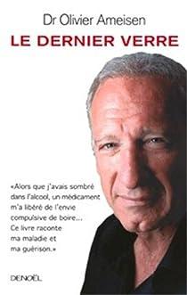 """Résultat de recherche d'images pour """"« Le Dernier Verre » du Dr Olivier Ameisen photos"""""""