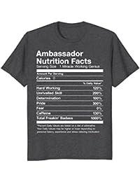 Ambassador Nutrition Facts Funny T-Shirt