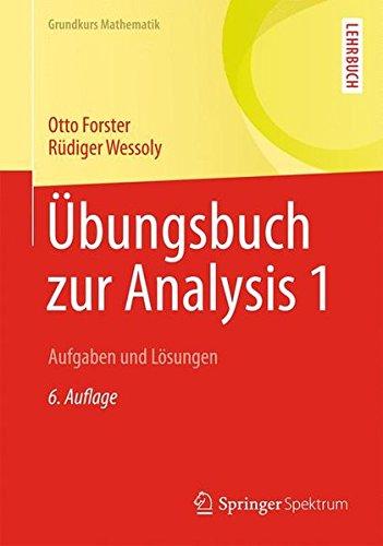 bungsbuch-zur-analysis-1-aufgaben-und-lsungen-grundkurs-mathematik