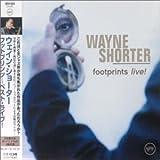 Footprints: Live by Shorter, Wayne (2002-05-09)