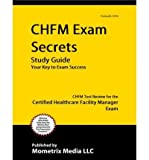 [(CHFM Exam Secrets, Study Guide: CHFM Test Review for the Certified Healthcare Facility Manager Exam)] [Author: Mometrix Media] published on (February, 2015)