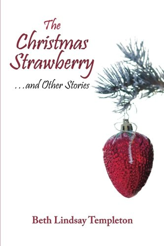 The Christmas Strawberryand Other Stories
