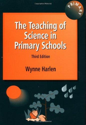 The Teaching of Science in Primary Schools ebook