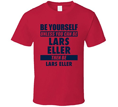 Be Yourself Unless You Can Be Lars Eller Washington Hockey T Shirt M Red