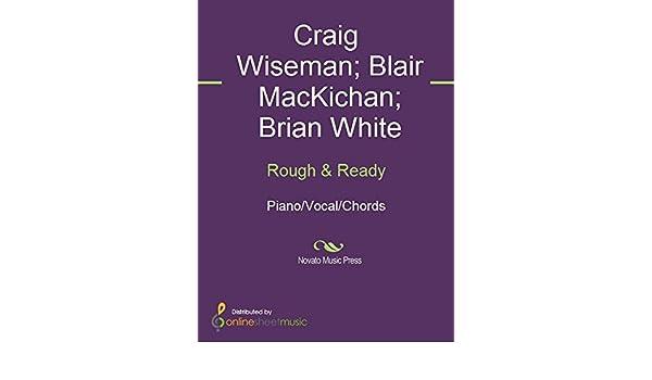 Rough Ready Kindle Edition By Blair Mackichan Brian White