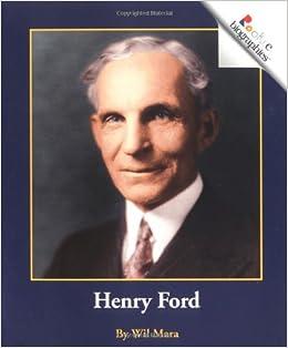 com henry ford rookie biographies wil com henry ford rookie biographies 9780516279176 wil mara books