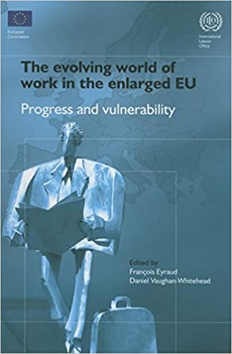 Book The Evolving World of Work in the Enlarged EU: Progress and Vulnerability