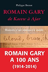 Romain Gary, de Kacew à Ajar par Philippe Brenot