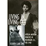 Living in, Living Out, Elizabeth Clark-Lewis, 1560983620