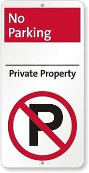 Prohibido aparcar - propiedad privada No Parking (con ...
