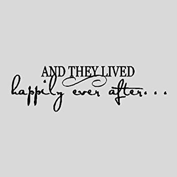 Amazoncom And They Lived Happily Ever Afterbedroom Wall Quotes