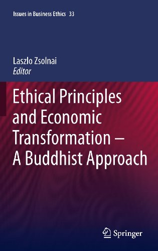 Download Ethical Principles and Economic Transformation – A Buddhist Approach: 33 (Issues in Business Ethics) Pdf