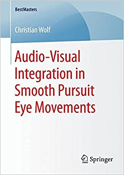 Audio-Visual Integration in Smooth Pursuit Eye Movements (BestMasters)
