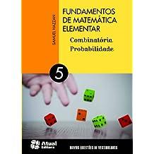 Fundamentos de Matemática Elementar - Volume 5