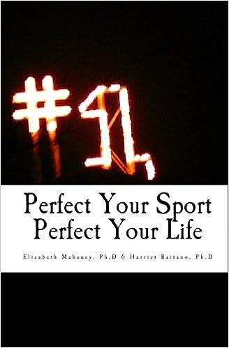 Kirjat pdf-tiedostoina Perfect Your Sport Perfect Your Life PDF PDB